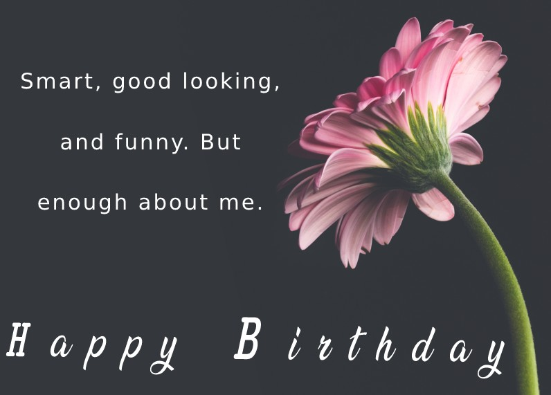 Deep Funny Birthday Wishes