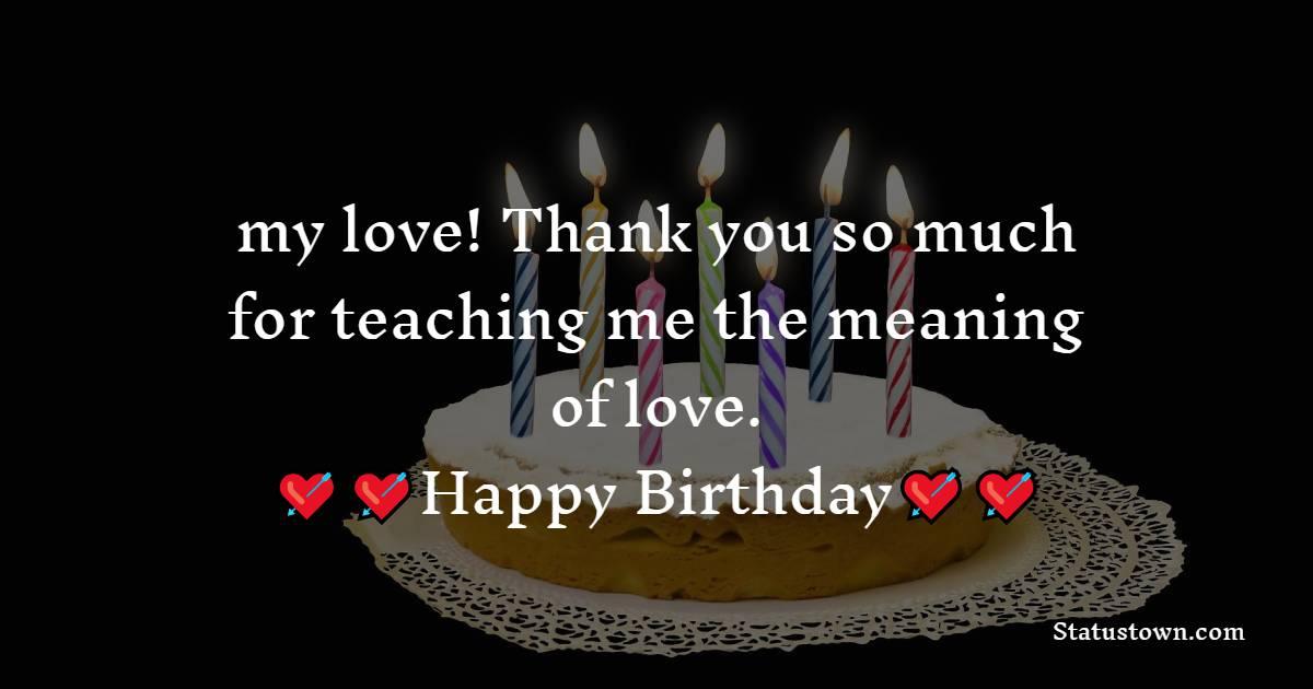 Deep Romantic Birthday Wishes