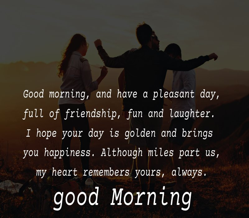 Touching good morning message for friends