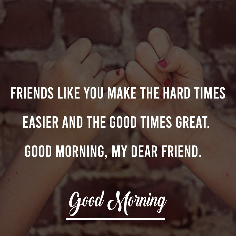 Amazing good morning message for friends
