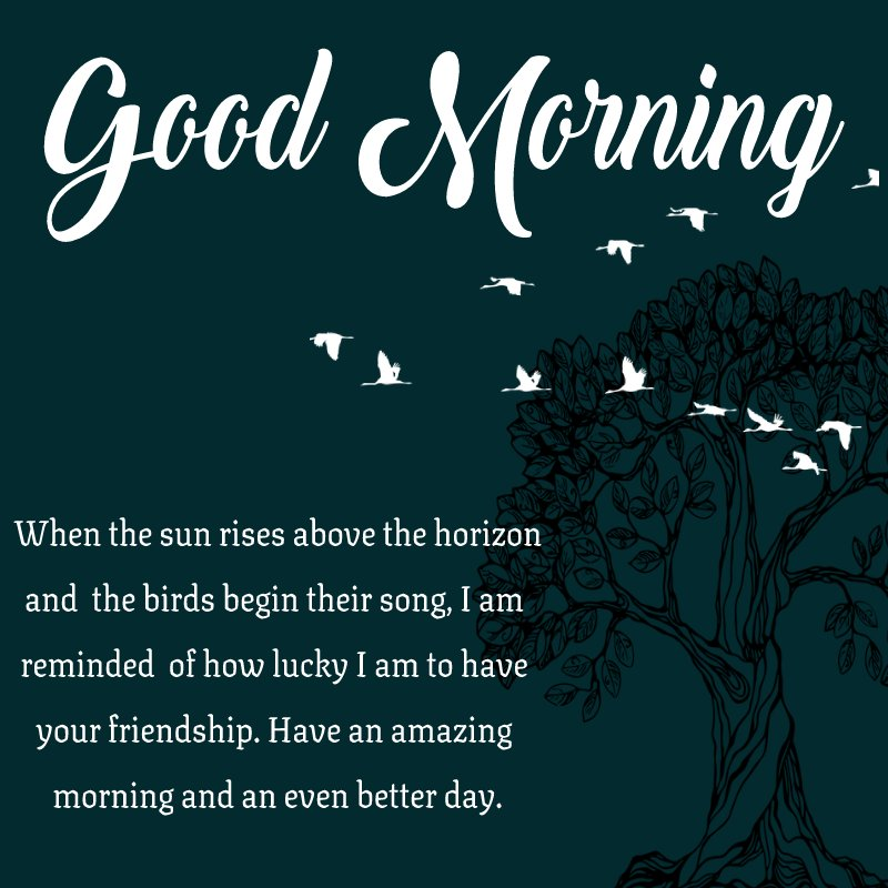 Best good morning message for friends