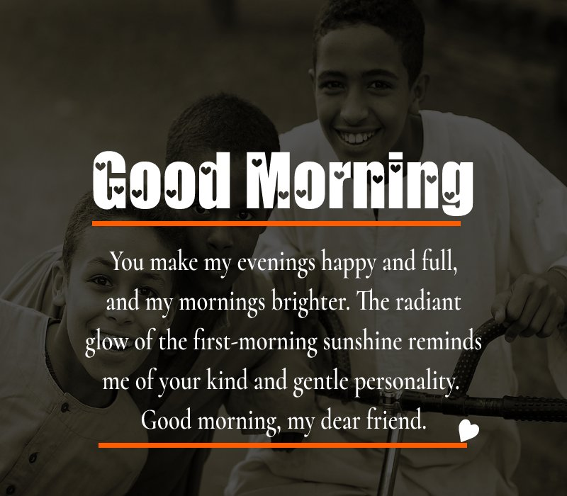 Simple good morning message for friends