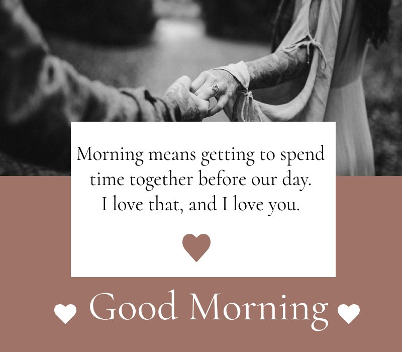 Touching good morning message for husband