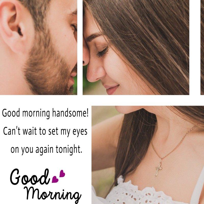 Amazing good morning message for husband