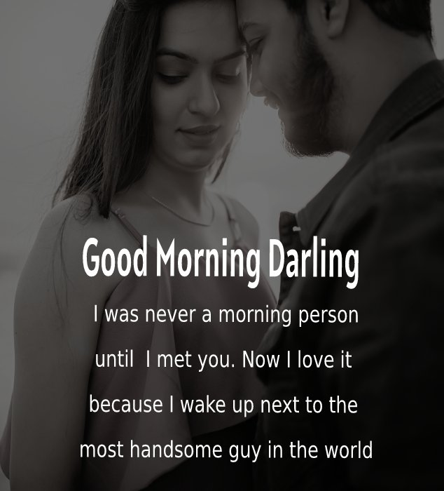 Unique good morning message for husband