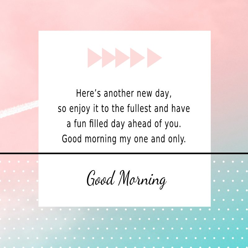 Amazing good morning messages for boyfriend
