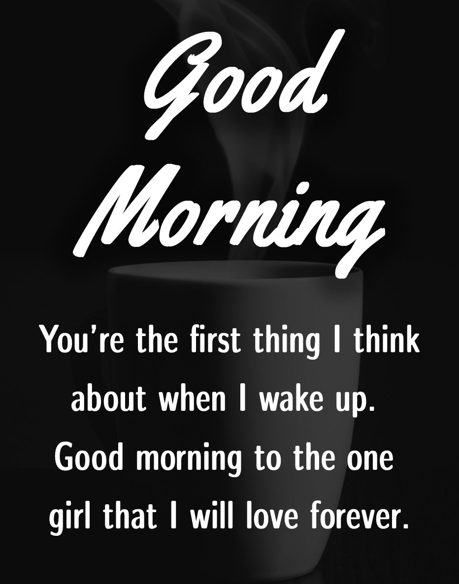 Touching good morning messages for girlfriend