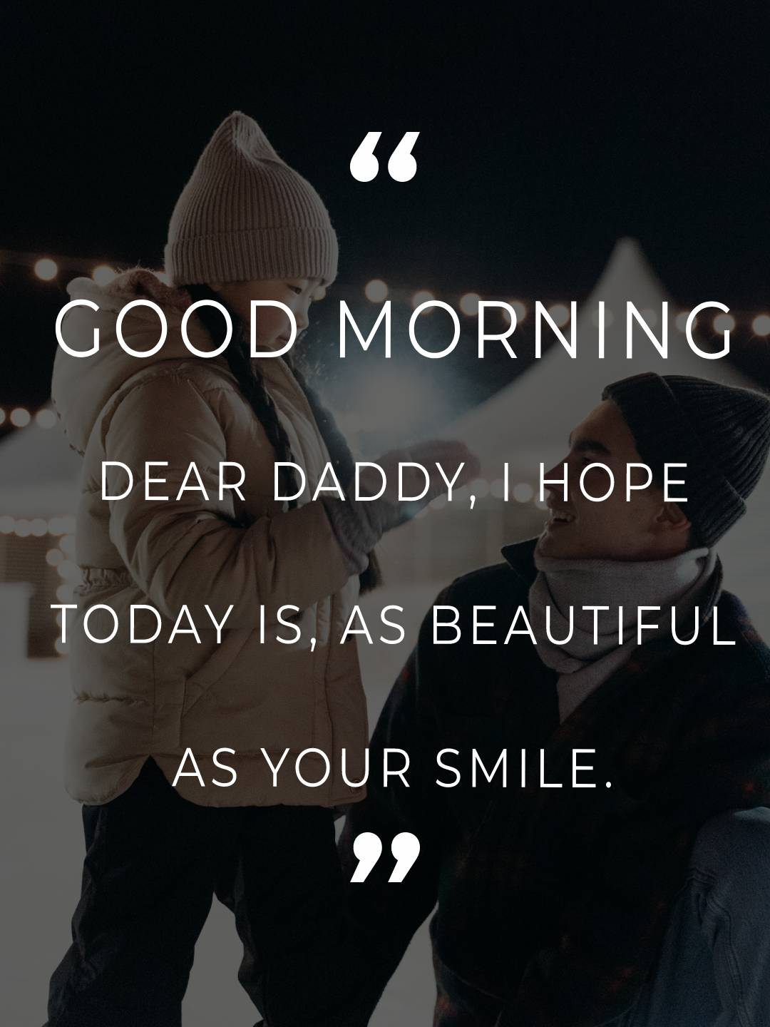 Amazing good morning messages for dad