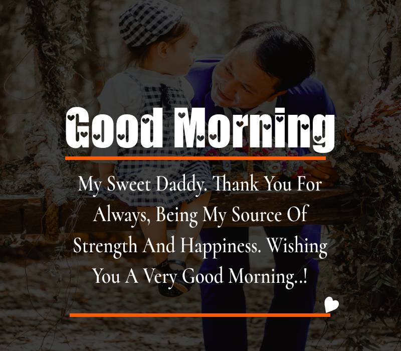 Best good morning messages for dad