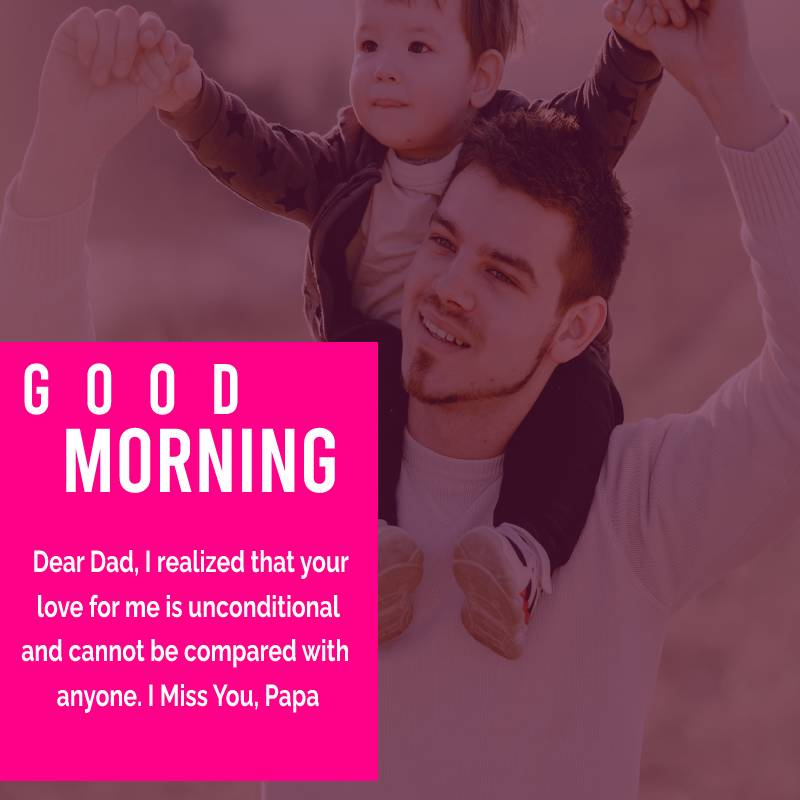 Heart Touching good morning messages for dad