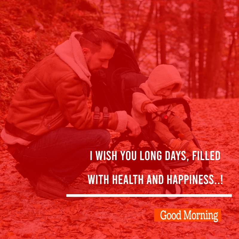 meaningful good morning messages for dad