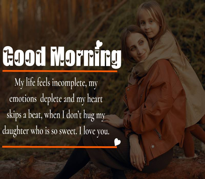 meaningful good morning messages for daughter