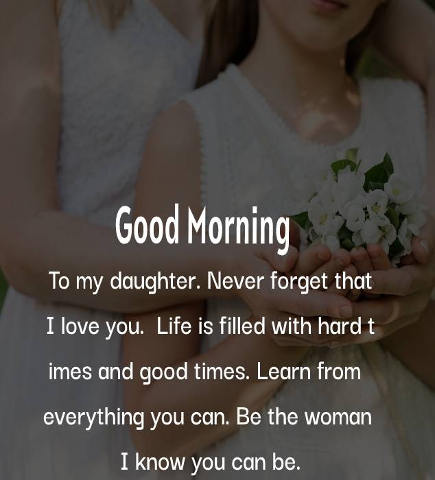 Deep good morning messages for daughter