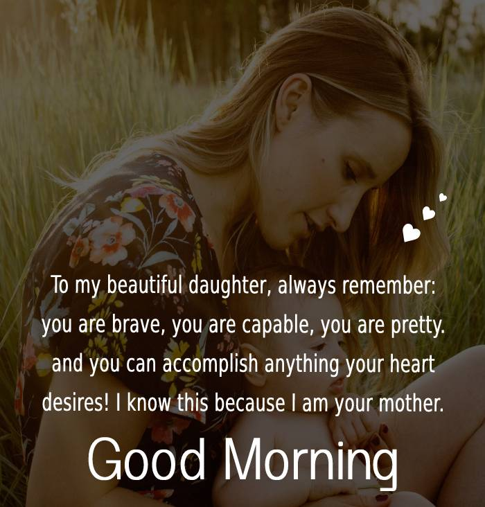 Touching good morning messages for daughter