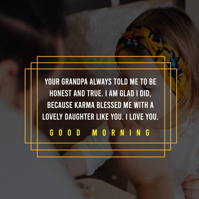 Sweet good morning messages for daughter