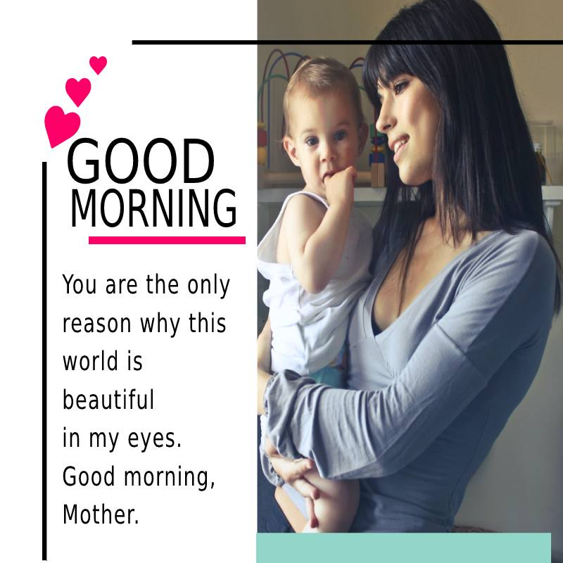 Heart Touching good morning messages for mom