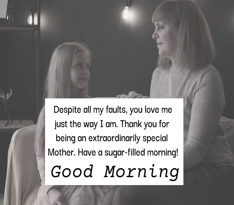 meaningful good morning messages for mom