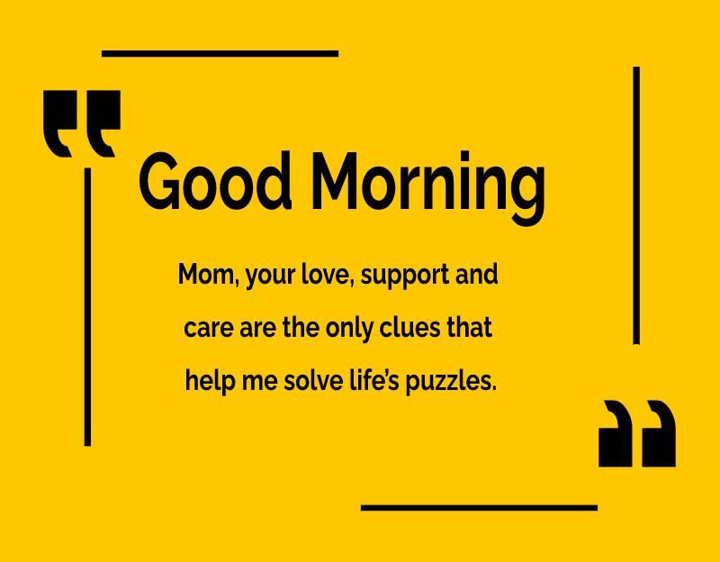 Deep good morning messages for mom