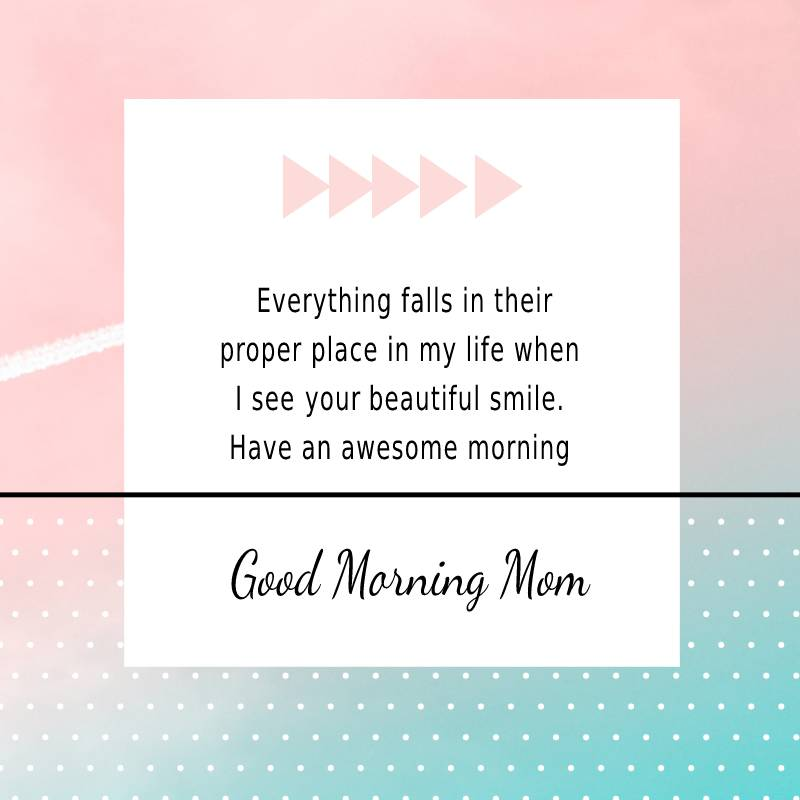 Touching good morning messages for mom