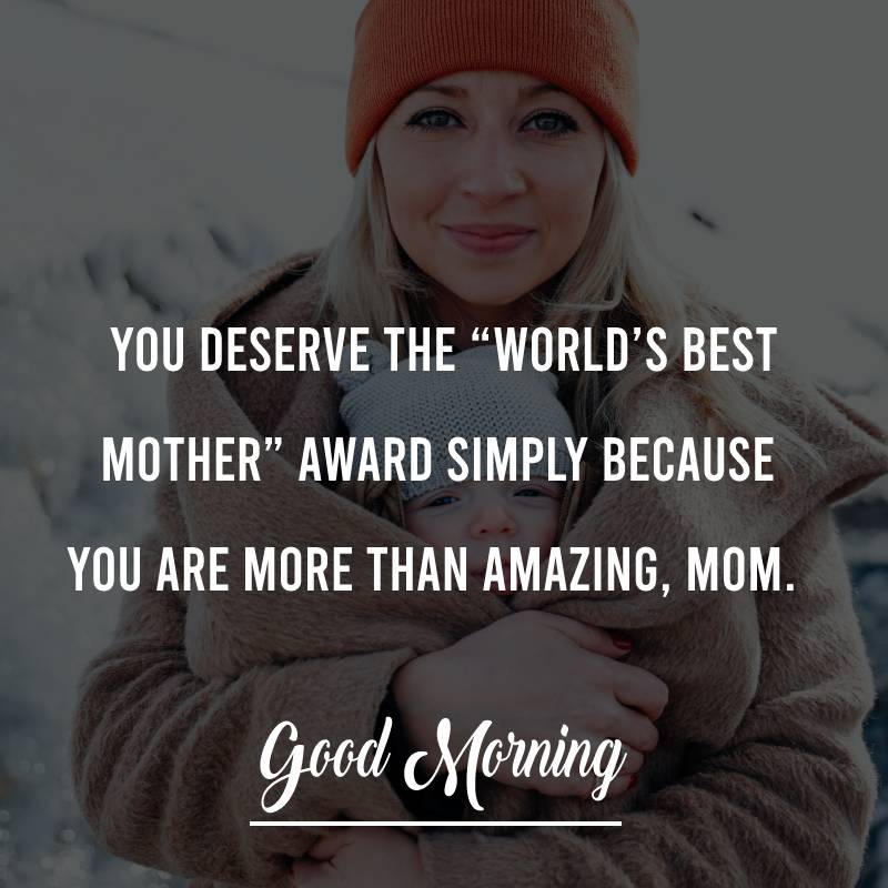 Sweet good morning messages for mom