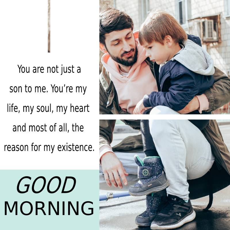 meaningful good morning messages for son