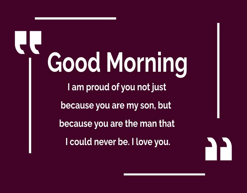 Touching good morning messages for son