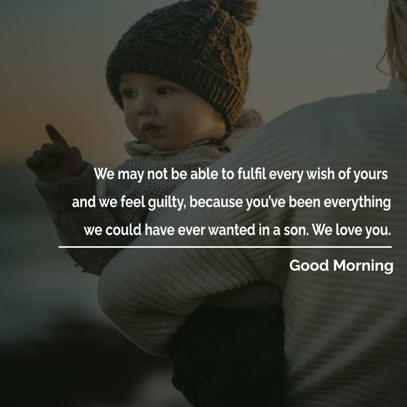Sweet good morning messages for son