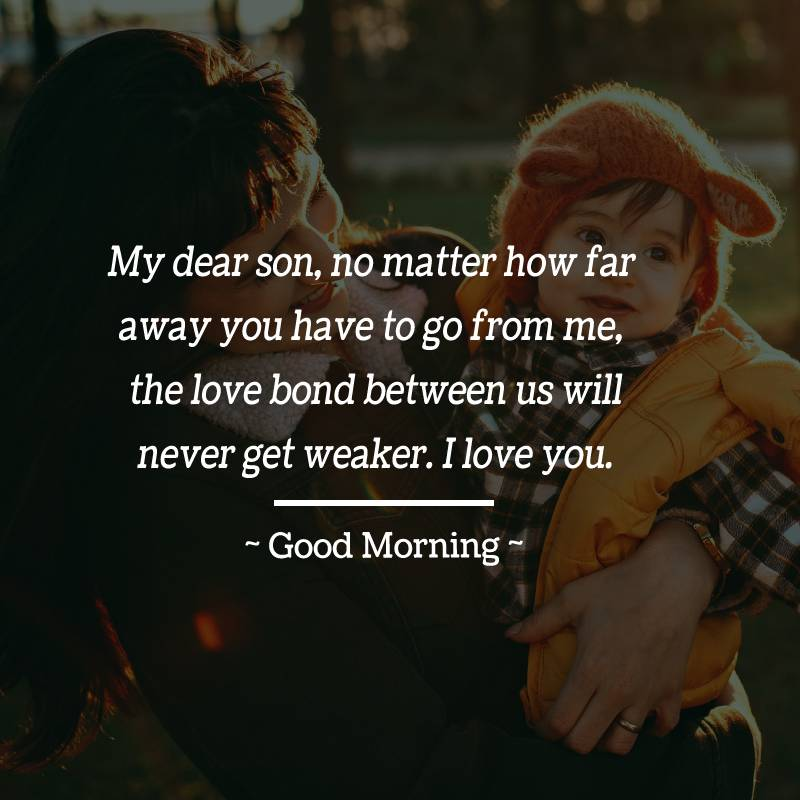 Unique good morning messages for son