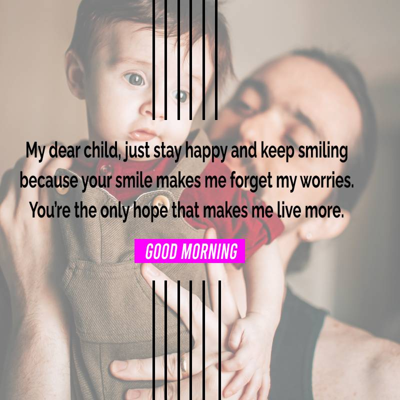 Short good morning messages for son