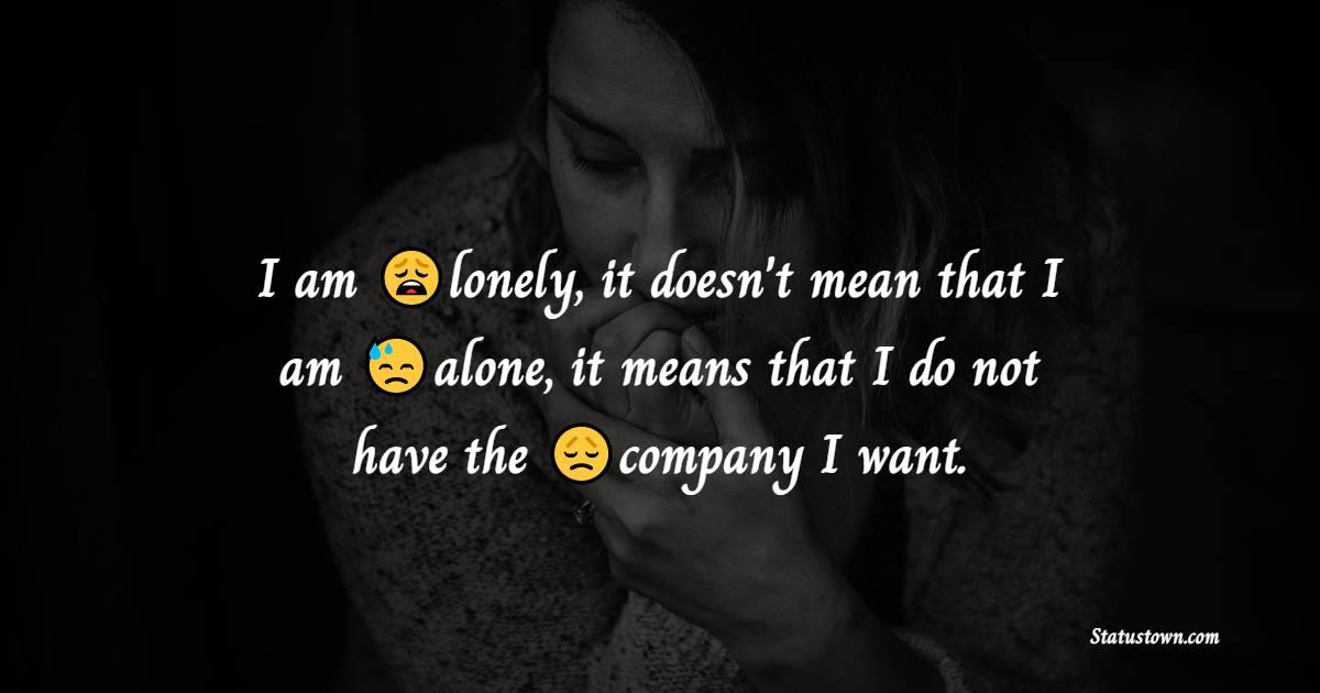 Amazing loneliness quotes
