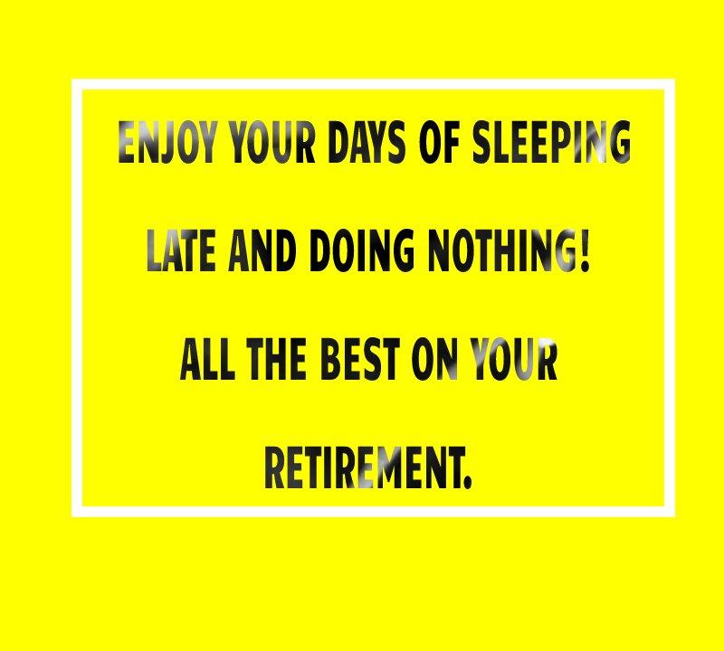 Short retirement messages