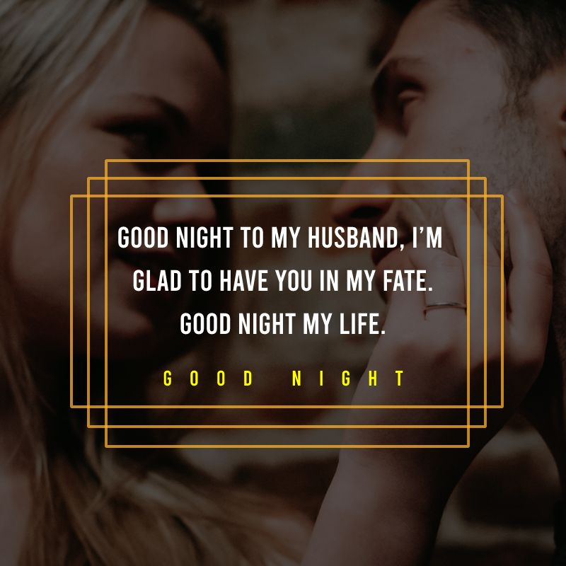 Touching good night messages for husband