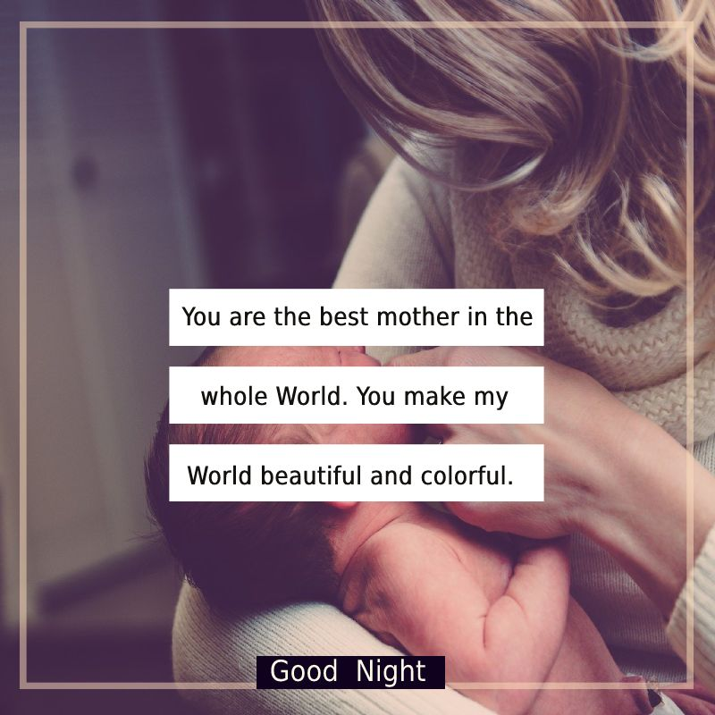 Unique good night messages for mom