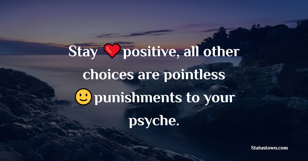 Amazing positive quotes