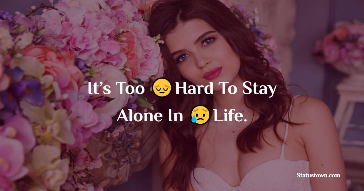 Unique alone status