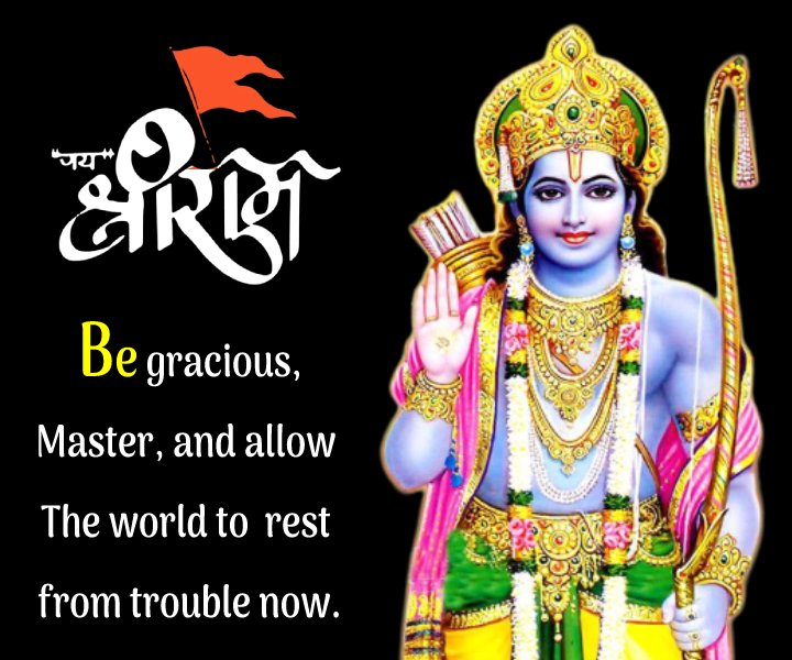 Be gracious, Master, and allow The world to rest from trouble now.
