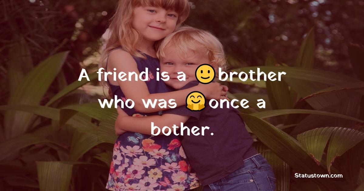 brother WhatsApp status