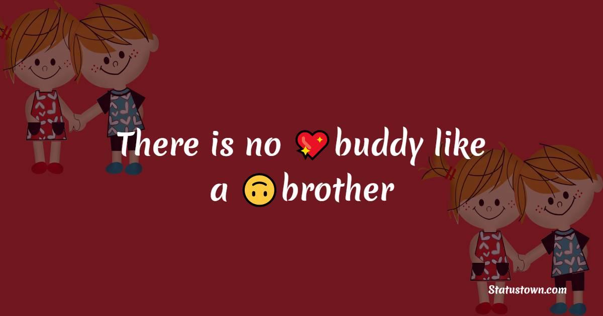 Unique brother status