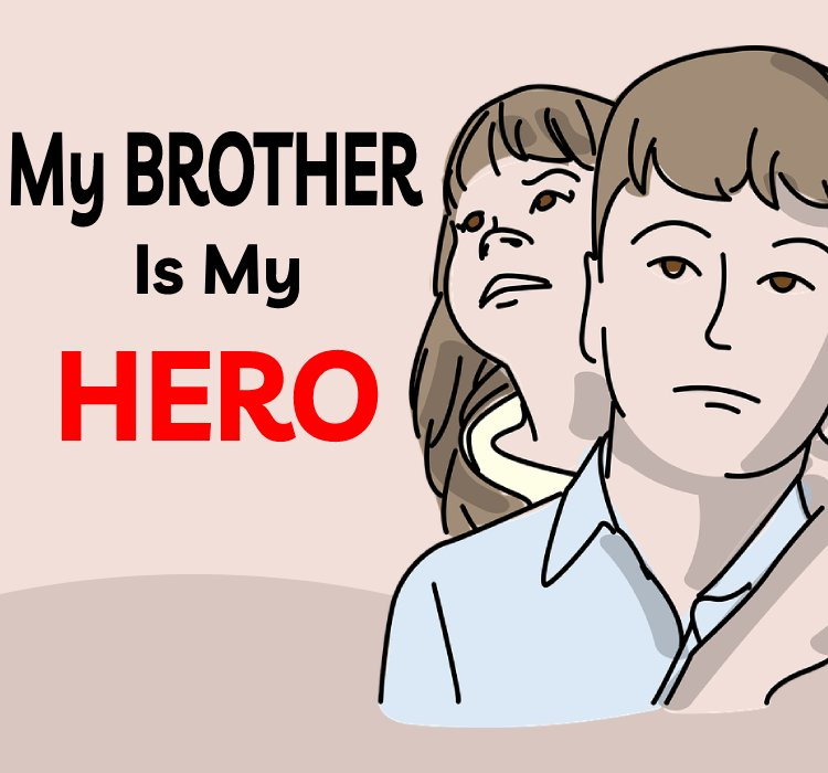 My brother is my hero - brother status
