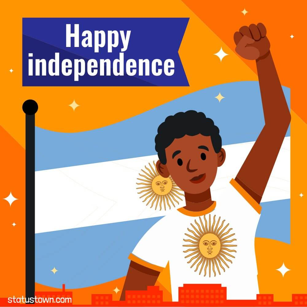 argentina independence day Messages