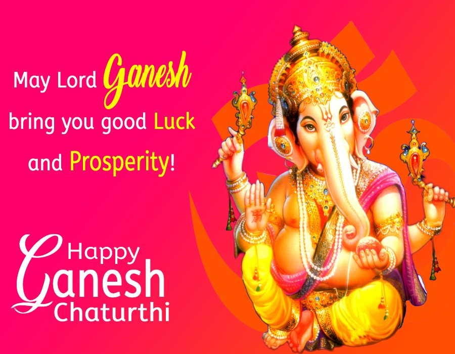 May Lord Ganesh bring you good luck and prosperity! Happy Vinayaka Chaturthi! - Ganesh Chaturthi wishes, messages, and status