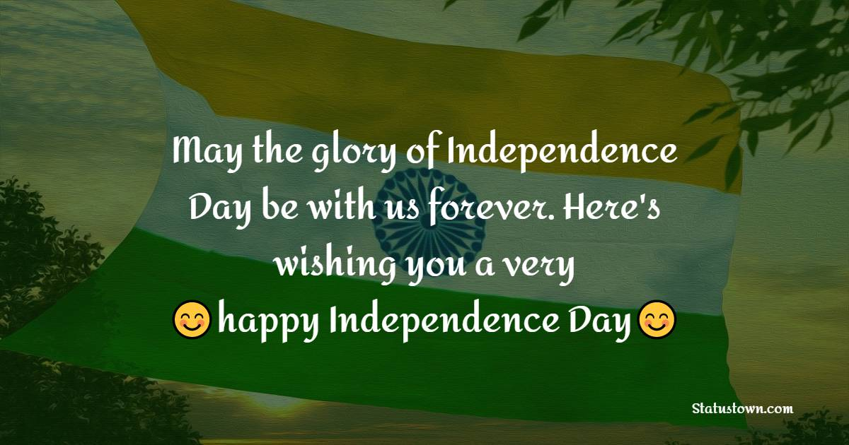 independence day - 15 august SMS