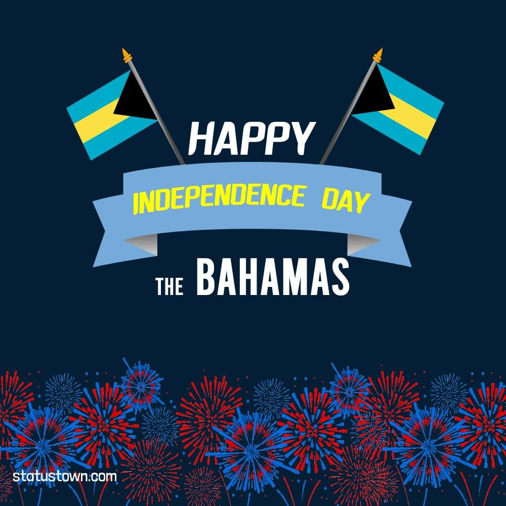 the bahamas independence day Status
