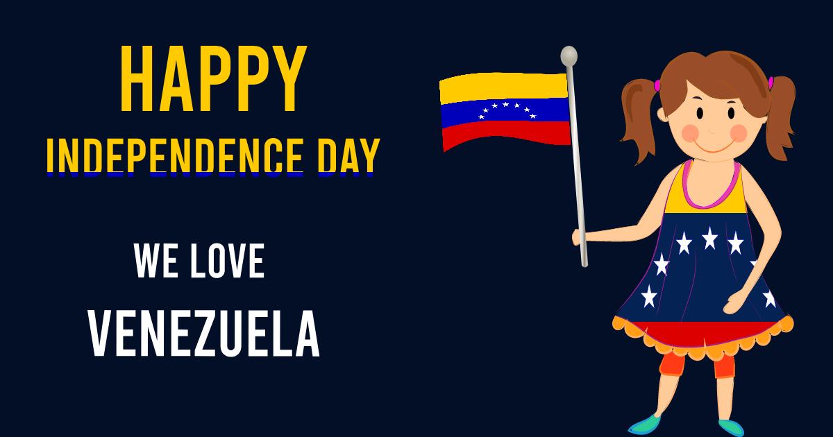 venezuela independence day Wishes