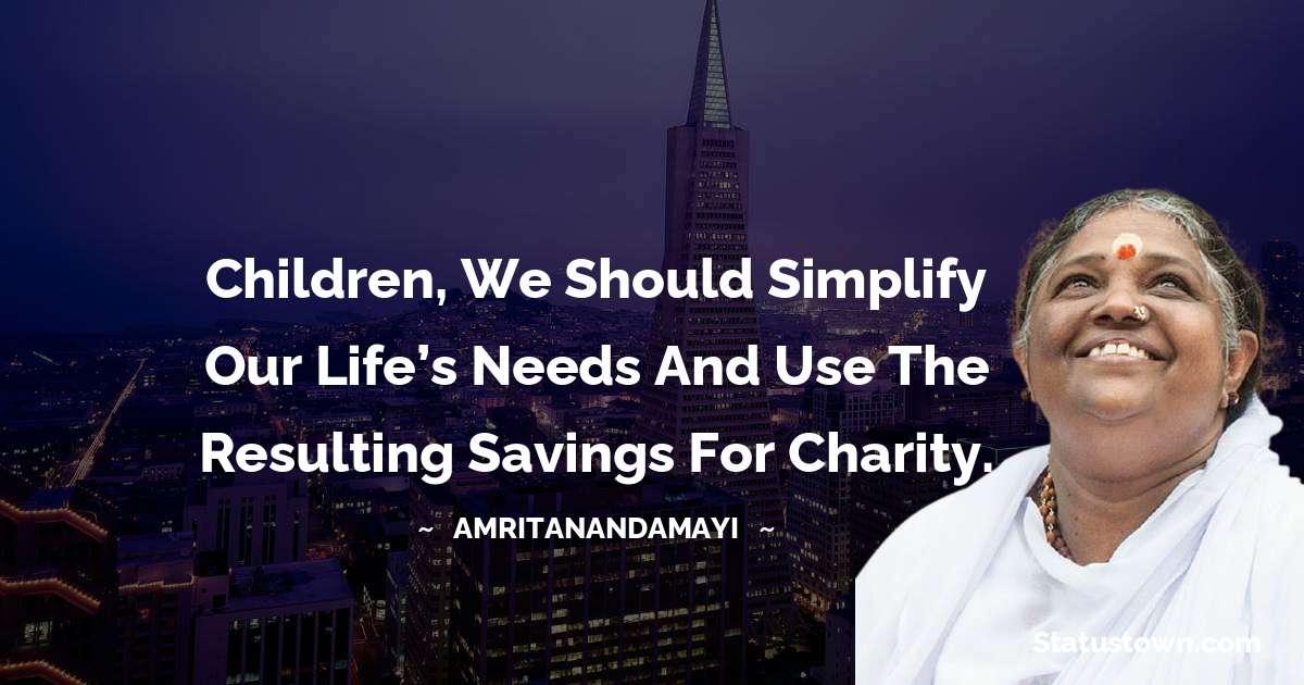 Amritanandamayi  Short Quotes