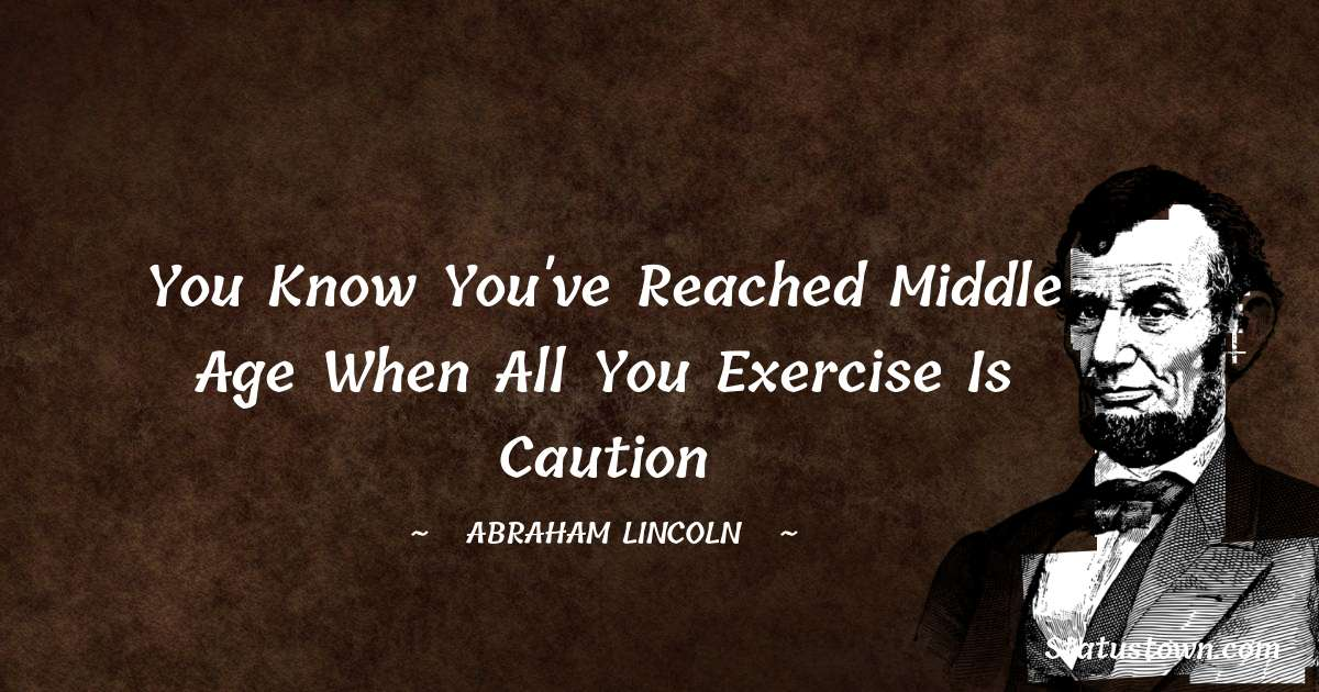 Abraham Lincoln   Status