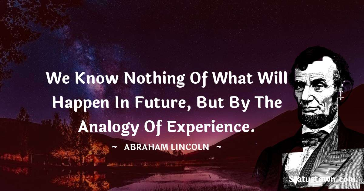 Abraham Lincoln   Positive Thoughts