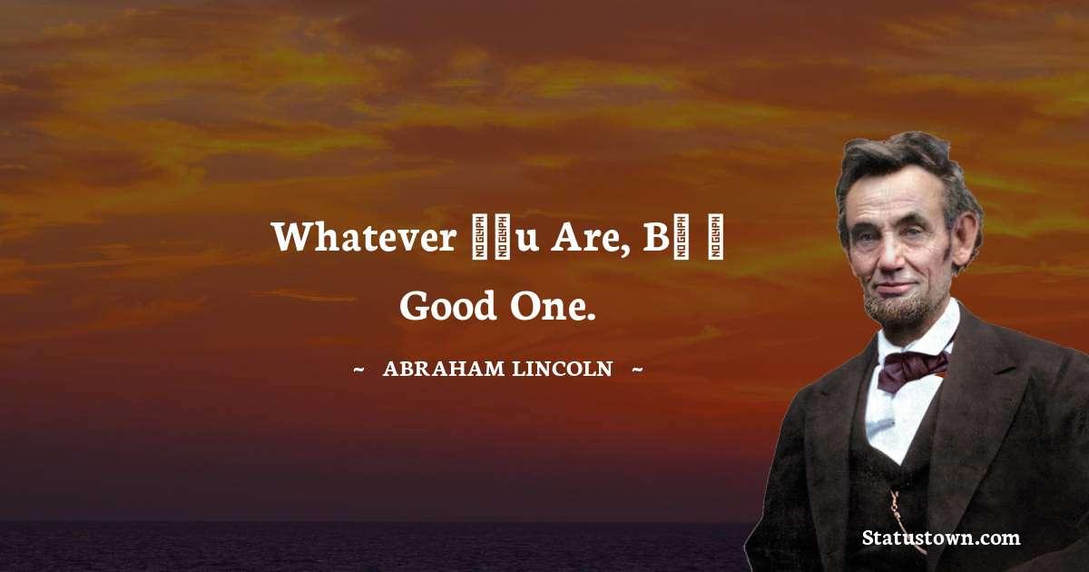Abraham Lincoln   Unique Quotes