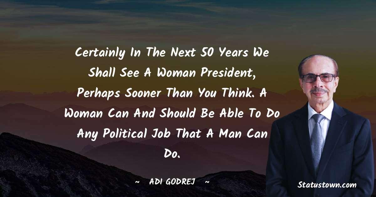 Adi Godrej Positive Quotes