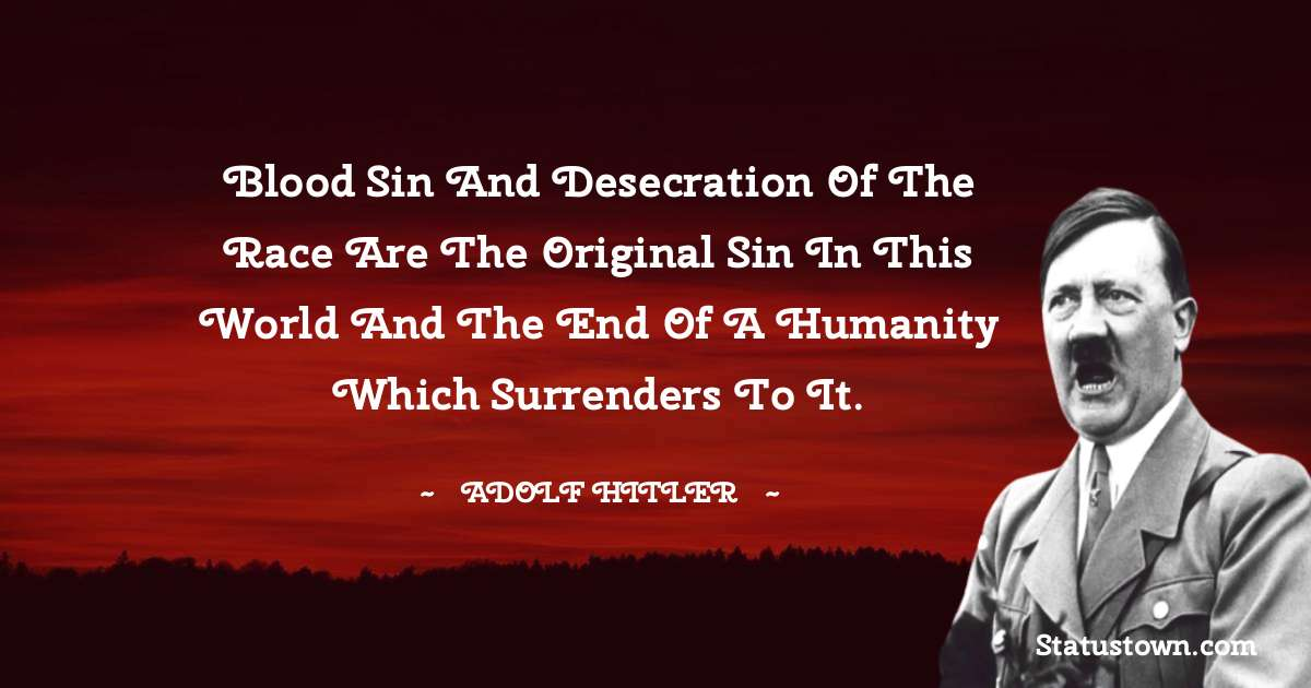 Adolf Hitler  Quotes images